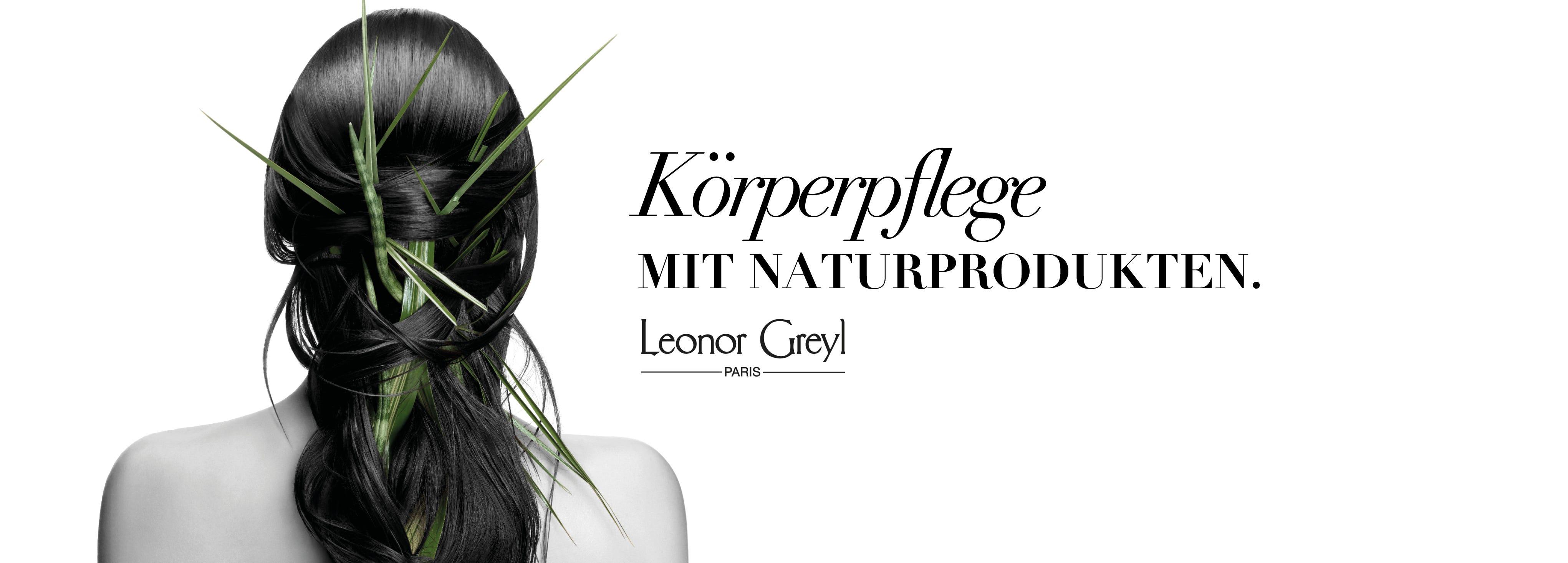 Leonor Greyl Körperpflege