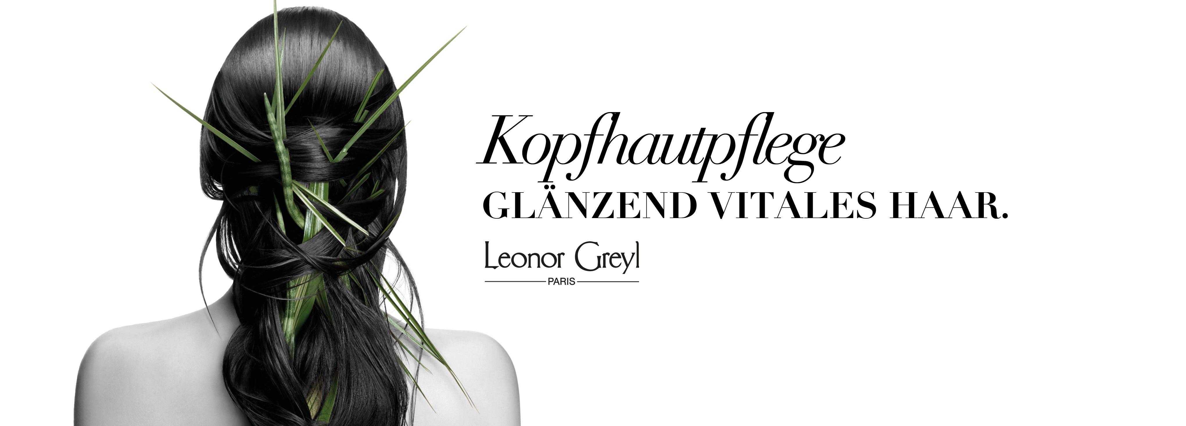 Leonor Greyl Kopfhautpflege