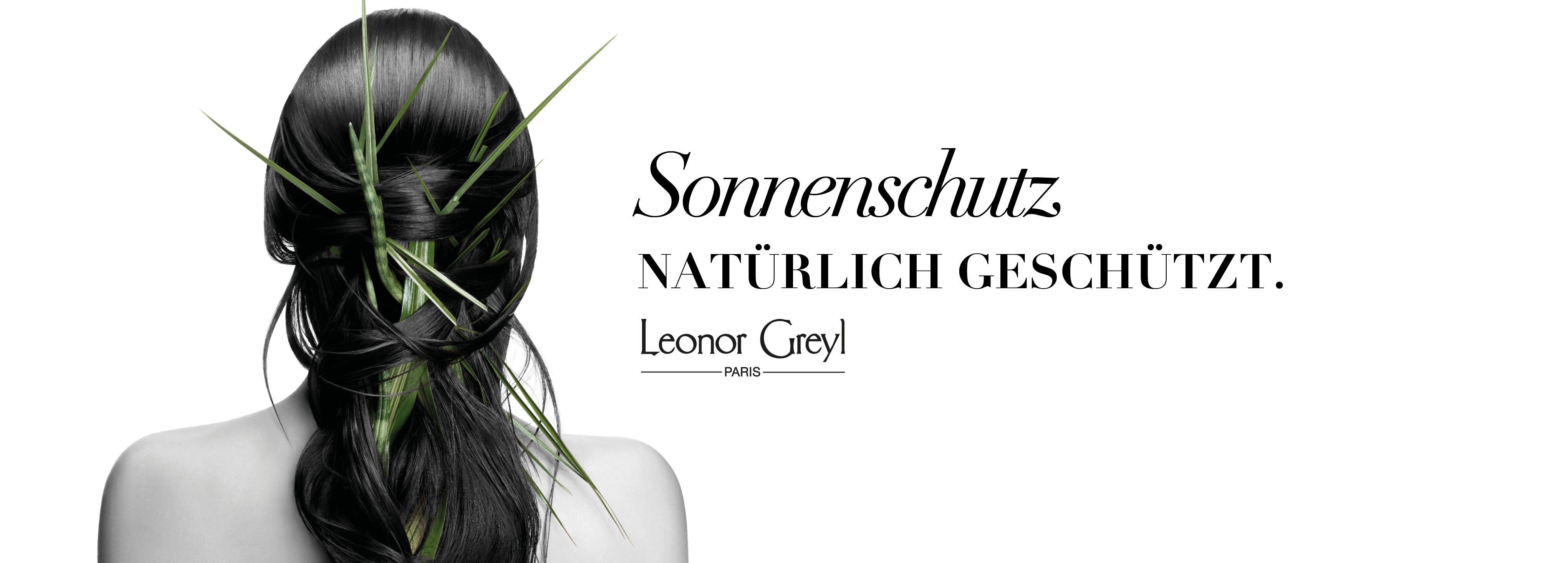Leonor Greyl Sonnenschutz